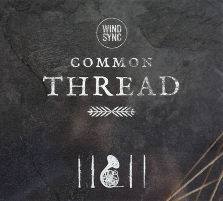 Common Thread: WindSync's Brand New CD