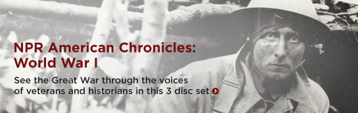 American Chronicles World War I