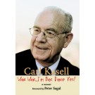 Wait Wait...I'm Not Done Yet! A Memoir by Carl Kasell