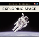 NPR American Chronicles: Exploring Space