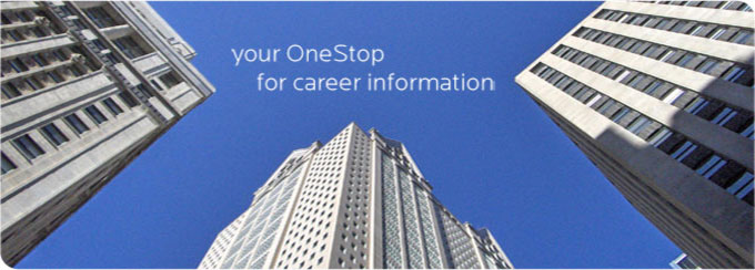 your onestop for career information