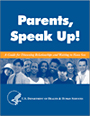 Thumbnail image of the Parents, Speak Up booklet