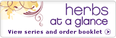 Order a printed copy of the Herbs at a Glance booklet.