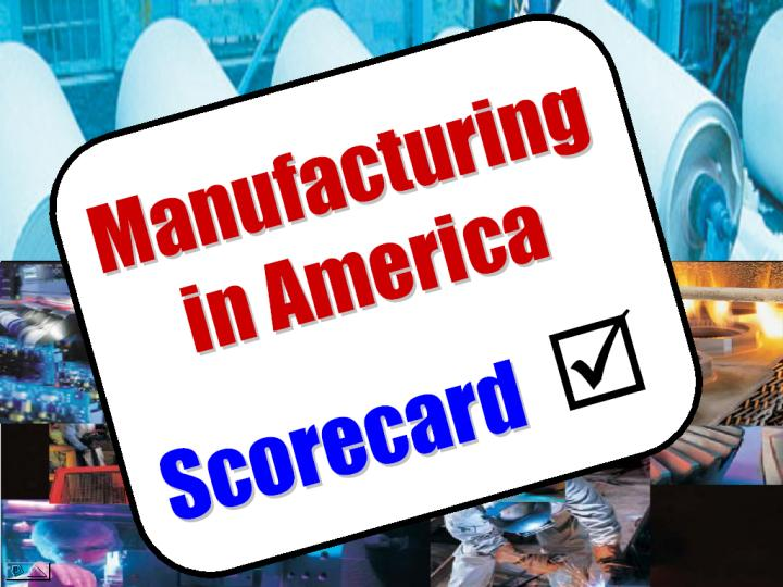 Manufacturing in America Progress Report