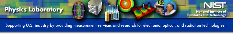 NIST Physics Laboratory: Supporting U.S. industry by providing measurement services and research for  electronic, optical, and radiation technologies.