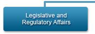 Legislative and Regulatory Affairs