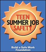 Teen Summer Jobs Safety - Build a Safe Work Foundation