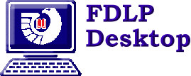 [ Click Here For Information About the FDLP Desktop ]
