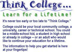 Think College...Learn for a Lifetime!