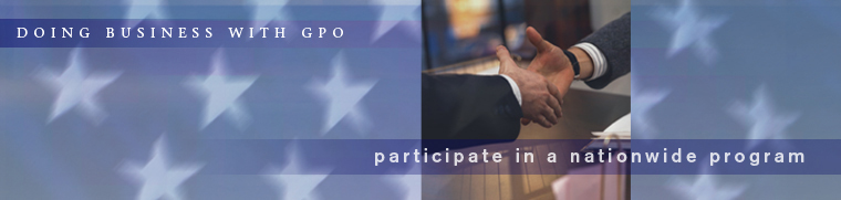 Doing Business with GPO:  Participate in a Nationwide Program