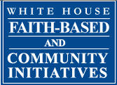 White House Faith-Based and Community Initiatives