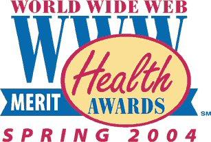 Merit Award, Spring 2004 WWW Health Awards