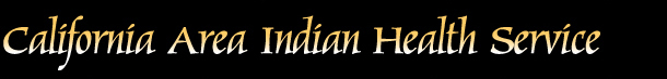 California Area Indian Health Service