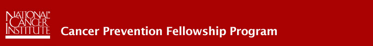 National Cancer Institute, Cancer Prevention Fellowship Program