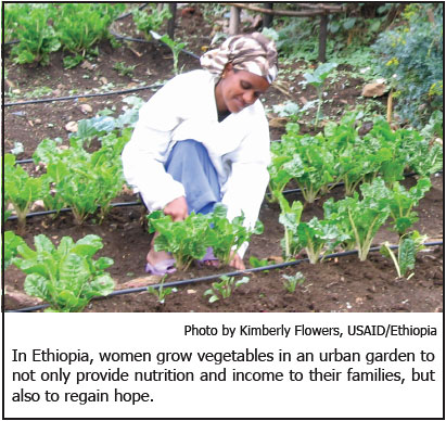 In Ethiopia, women grow vegetables in an urban garden to not only provide nutrition and income to their families, but also to regain hope. Photo by Kimberly Flowers, USAID/Ethiopia