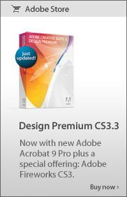 Now with new Adobe Acrobat 9 Pro plus a special offering: Adobe Fireworks CS3. Buy now >