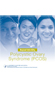 Beyond Infertility: Polycystic Ovary Syndrome (PCOS)