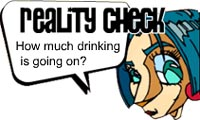 Reality Check: How much drinking is going on?