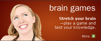 Brain games: stretch your brain - play a game and test your knowledge.