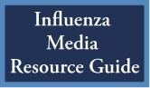 Influenza Media Resource Guide
