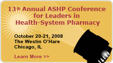 Thirteenth Annual ASHP Conference for Leaders in Health-System Pharmacy