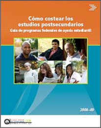 Funding Education Beyond High School: A Guide to Federal Student Aid 2008-09 (Spanish)