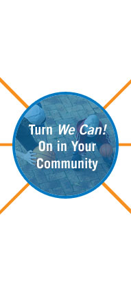 Center image that says Turn We Can on in your community