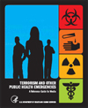 Terrorism and Other Public Health Emergencies: A Field Guide for Media