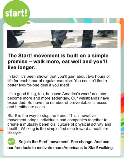 The Start! movement is built on a simple premise - walk more, eat and you'll live longer.