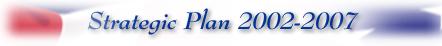 Strategic Plan 2002-2007