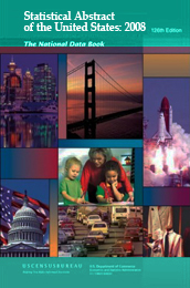 Statistical Abstract of the United States 2008 edition