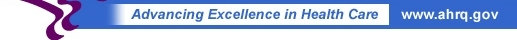 Advancing Excellence in Health Care www.ahrq.gov