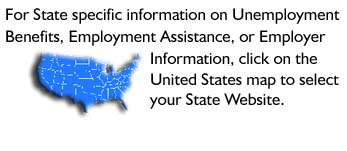 Link for state specific information on unemployment benefits, employment assistance, 