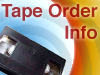 Order a Tape