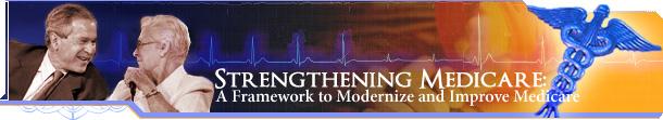 Strengthening Medicare: A Framework to Modernize and Improve Medicare