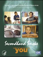 Consumer booklet: Secondhand Smoke: What It Means To You