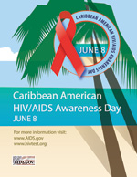 Caribbean American HIV/AIDS Awarness Day Poster