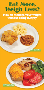 On the front cover: Chicken, 1/2 breast, meat and skin fried with flour, bone removed: 218 calories, 9g fat, 0g fiber Macaroni and cheese made with whole milk, butter, and full-fat cheese, 1/2 cup: 270 calories, 14g fat, 1.5g fiber. Baked beans with pork and tomato sauce, 1/2 cup: 119 calories, 1 g fat, 5g fiber Total for meal: 607 calories, 24g fat, 6.5g fiber. Chicken, 1/2 breast, bone and skin removed, roasted: 142 calories, 3g fat, 0g fiber. Sweet potato, half of one large, baked 81 calories, 0g fat, 3g fiber. Broccoli, 1large stalk, cut up (about 1 cup) 55 calories, 1g fat, 5g fiber. Tomatoes, 3 slices of a large tomato 15 calories, 0g fat, 0g fiber Total for meal: 293 calories, 4g fat, 8g fiber
