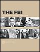 The FBI: A Centennial History, 1908-2008