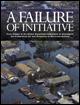 A Failure of Initiative cover.