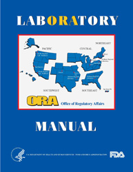 Laboratory Manual 2008 Edition Department of Health and Human Resources Food and Drug Administration Office of Regulatory Affairs Division of Field Science with images of FDA Badges and FDA Centennial 1906 through 2008.