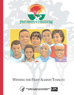 Pathways to Freedom: Winning the Fight Against Tobacco
