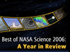 The Best of NASA Science 2006: A Year in Review