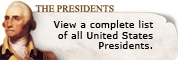 View a complete list of all United States Presidents.