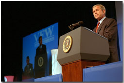 """Each one of you is a living example of a special kind of patriotism, the love of country, expressed not just in word but in lifetimes of service. "" said President Bush during his remarks at the annual Veteran's of Foreign Wars convention in Milwuakee, WI, August 20. ""My administration understands America's obligations not only go to those who wear the uniform today, but to those who wore the uniform in the past: to our veterans."". White House photo by Moreen Ishikawa."