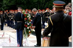 President George W. Bush visits Arlington National Cemetery on Memorial Day and lays a wreath at the Tomb of the Unknown Soldier.  White House photo by Tina Hager