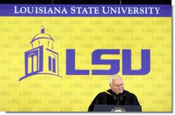 """Vice President Dick Cheney addresses graduates and their families, Friday, May 19, 2006 at Louisiana State University's 259th Commencement in Baton Rouge, Louisiana. """"We look with tremendous respect to what happened on the LSU campus,"""" said the vice president of LSU's response to Hurricane Katrina. """"This community stood together as one, and provided an example of teamwork and compassion that impressed the entire nation. And on behalf of the nation, I thank you."""" White House photo by David Bohrer"""