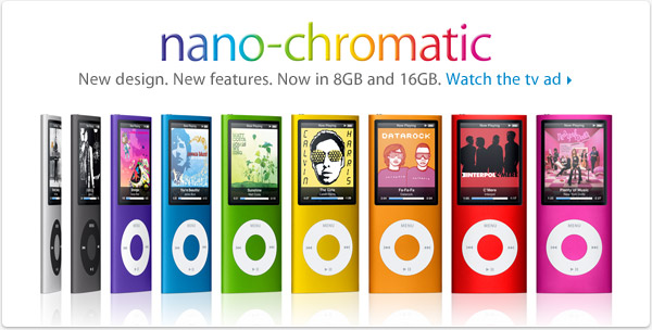nano-chromatic: New design. New features. Now in 8GB and 16GB.