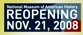National Museum of American History. Smithsonian Institution.