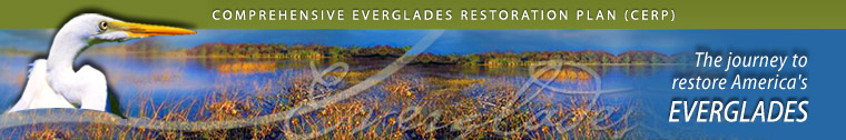 Welcome to CERP  -  The official site of the journey to restore America's Everglades